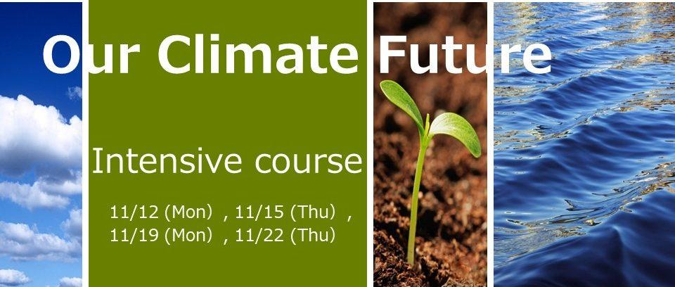 Advanced course// Our Climate Future